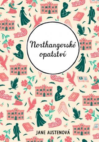 Northangerské opatství - Austen Jane [E-kniha]